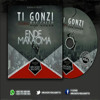Ti Gonzi ft Ras Caleb - Ende Makaoma