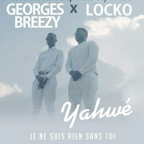 georges breezy ft locko