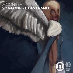 Moonbeat - Someone ft. Deverano