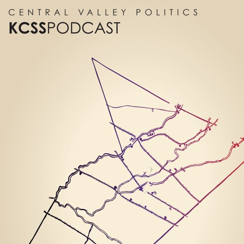 Central Valley Politics Podcast episode 2 : Steven Nascimento