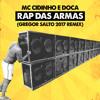 MC Cidinho E Doca   Rap Das Armas (Gregor Salto 2017 Remix)