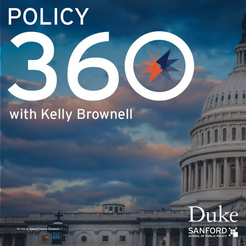 Policy 360 with Kelly Brownell