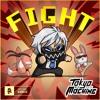 Tokyo Machine - FIGHT