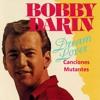 CANCIONES MUTANTES - BOBBY DARIN Dream Lover