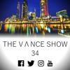 The V Λ N C E show 34