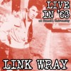 LINK WRAY - RUN CHICKEN RUN LIVE IN '63 at Cornell University (preview)