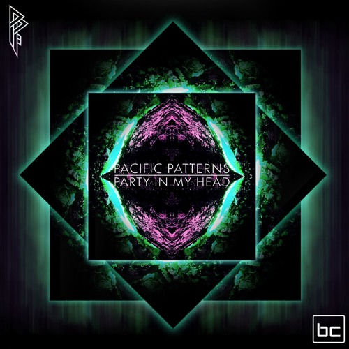 Pacific Patterns - Party In My Head
