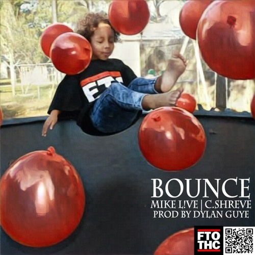 Mike L!VE | C.Shreve the Professor - BOUNCE (prod. by Grove$ide)