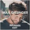 Max Giesinger Wenn sie tanzt (Weilando Edit)