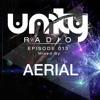 Unity Radio Episode 013: Featuring Aerial