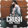 Crush On You [True]