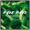 Broccoli Rock (D.R.A.M. - Broccoli Feat. Lil Yachty Dave Days Rock Remix)