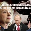 Episode 30: Grab em by the No Fly Zone w Russia?