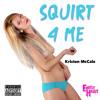 Squirt 4 Me (POV JOI)