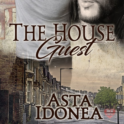 The House Guest by Asta Idonea (MM Short Story Excerpt)