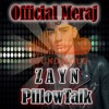 ZAYN - Pillow Talk remix by Meraj Islam