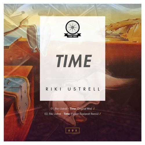 Riki Ustrell - Time (Original Mix)