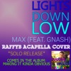[Acapella] (Cover) Lights Down Low - MAX (ft. gnash)