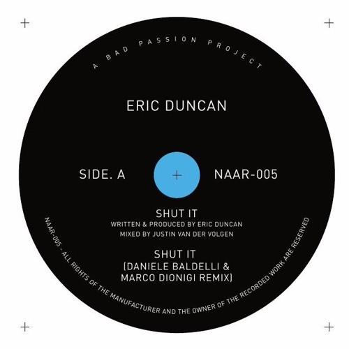 Eric Duncan - Shut It