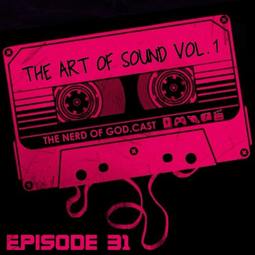 Episode 31 // The Art of Sound Vol. 1 (feat. Chris LaRue & Keith Stacey)