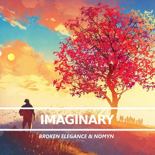 Broken Elegance & Nomyn - Imaginary [Free]