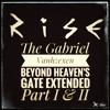 Rise (The Gabriel Vanhzexen Beyond Heaven's Gate Extended)