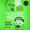 When Churchill Slaughtered Sheep and Stalin Robbed a Bank by Giles Milton, audiobook excerpt