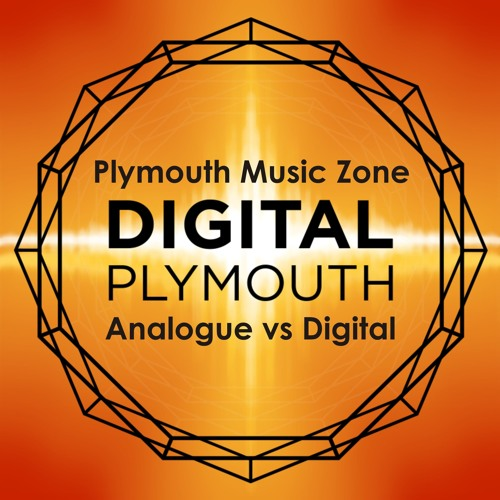 Analogue Vs Digital By Plymouth Music Zone Free Listening On