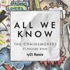 The Chainsmokers - All We Know (tyDi Remix).mp3