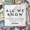All We Know (tyDi Remix)
