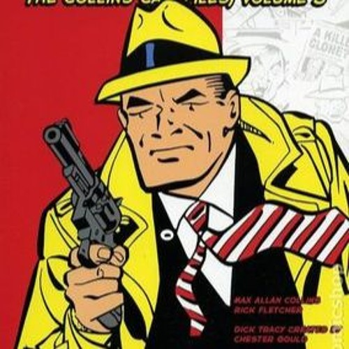 Won't You Come Home, DIck Tracy?