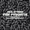 Mick Staggz - Fan Favorite (Produced by The Labor Department)