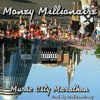 MUSIC CITY MARATHON-Money Millionaire.mp3