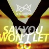 Free Download James Arthur | Say You Won't Let Go Benj&Benji Remix Mp3