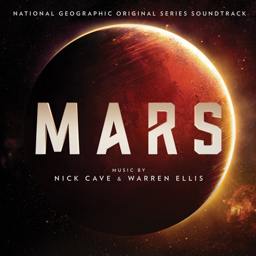 Nick Cave & Warren Ellis - Mars Theme  (from MARS)