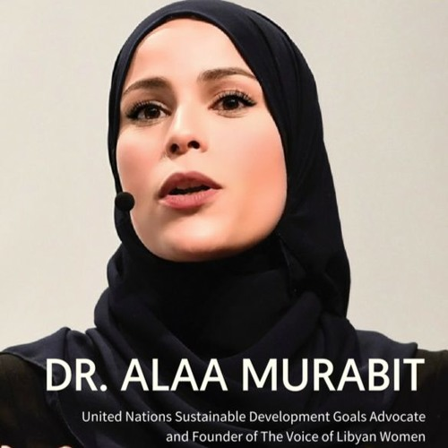 The Power to Decide: The Role of Women in Creating a Sustainable Future - Dr Alaa Murabit