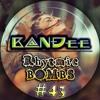 B@NĐee - ✪ Rhytmic BOMBS #43 ✪ [FULL MIX & FREE D/L Link In The Description]
