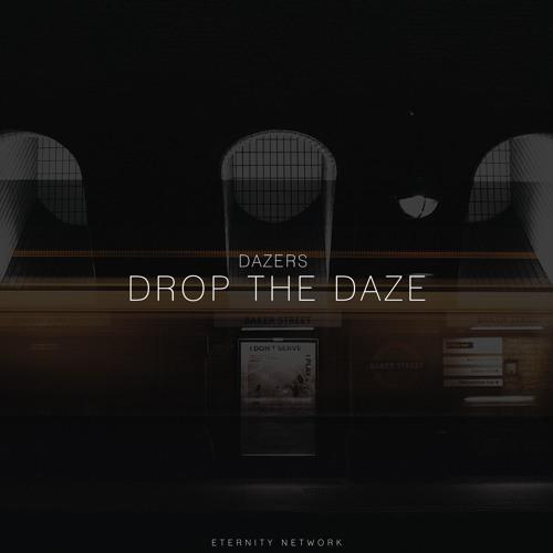 Dazers - Drop The Daze