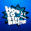 Fed-Up - How To Stay Relevant (feat. SNEEK) [FREE DOWNLOAD]