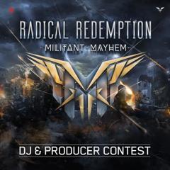 Radical Redemption – Militant Mayhem | DJ contest mix by; Outlaw