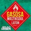 Gasosa (SMSTR REMIX)