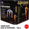 Jason Kaye - Live at Exposure Vol 1 - [1999]