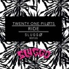 Twenty One Pilots - Ride (Sluggo Bootleg)