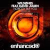 WildOnes ft. David Julien - Nobody But You (Oskaar Remix) FREE DOWNLOAD