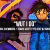 Wut I Do - Rae Sremmurd x Travis Scott Type wHook