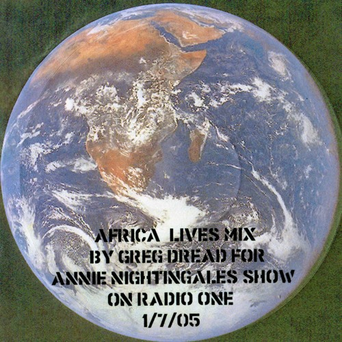 Greg Dread Africa Lives set for Annie Nightingale show 2005