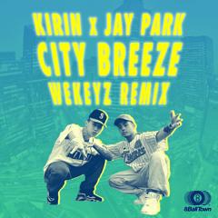 City Breeze(Wekeyz Remix)
