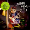 CD-Tipp: Unter meinem Bett 2 - Kinderlieder, die auch den Großen gefallen