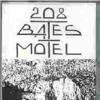 208 BATES MOTEL - Chemical Rain
