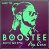 Boostee - Pop Corn (Alex Tié Remix 125 Bpm)